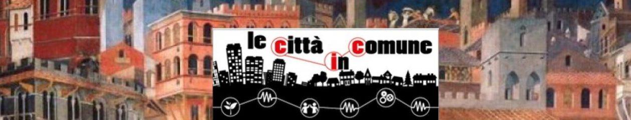 Le Città in comune – La Politica in comune